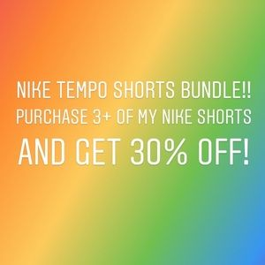 30% off Nike Shorts and all of closet